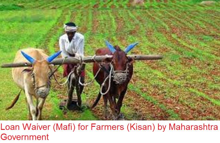 Loan Waiver (Mafi) for Farmers (Kisan) by Maharashtra Government