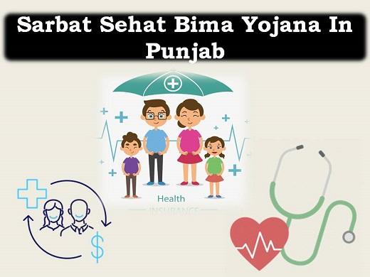 Sarbat Sehat Bima Yojana In Punjab