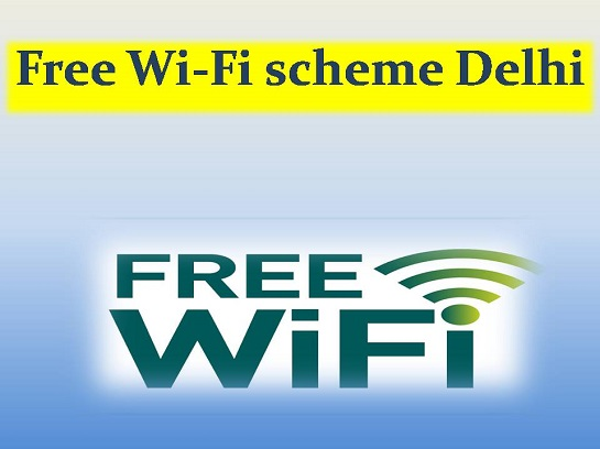 Free Wi-Fi scheme Delhi