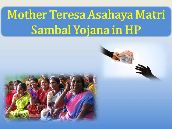 Mother Teresa Asahaya Matri Sambal Yojana in Himachal Pradesh
