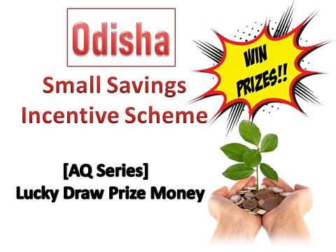 Small Savings Incentive Scheme In Odisha